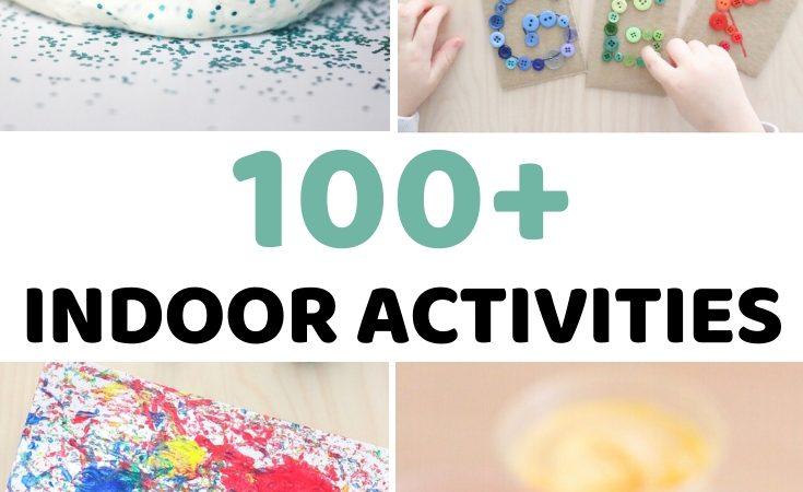 100+ Indoor Activities