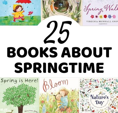 25 Books about Springtime